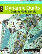 Quilt Pattern Book ~ DYNAMIC QUILTS ~ by Sue harvey & Sandy Boobar