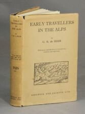 G R DE BEER / Early travellers in the Alps First Edition 1930 Travel