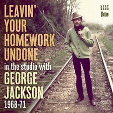 George Jackson: Leavin' Your Homework Undone - In The Studio 1968-71 -CDKEND 477