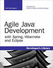 NEW Agile Java Development with Spring, Hibernate and Eclipse by Anil Hemrajani