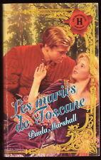 Livre Harlequin..HISTORIQUE.LES MARIES DE TOSCANE.Roman