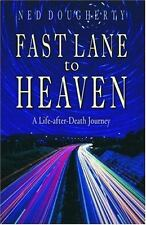 Fast Lane to Heaven: A Life-After-Death Journey Book