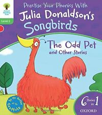 Oxford Reading Tree Songbirds: Level 2. The Odd Pet and O... by Donaldson, Julia