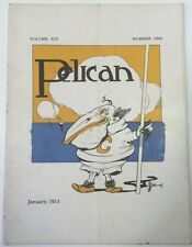 1913 Pelican Cal Berkeley Humor Magazine Volume XIV, #1,  Jan 1913