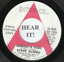 Steve Alaimo NORTHERN 45 (Entrance PROMO 7503) Nobody's Fool/Thorn In... VG++