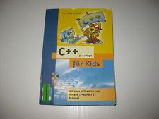 C++ für Kids von Hans-Georg Schumann , 3. Aufl. 2005