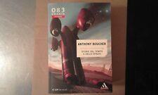 ANTHONY BOUCHER-STORIE DEL TEMPO E DELLO SPAZIO-URANIA COLLEZIONE 083-MONDADORI