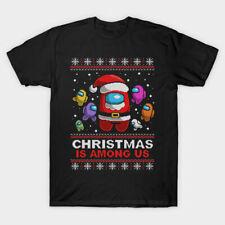 Christmas Is Among Us Ugly Christmas t Shirt