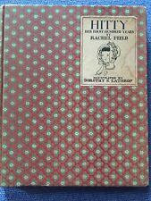 INSCRIBED Rachel Field Hitty. 1930 Newberry. Lathrop illustrations. Lovely.
