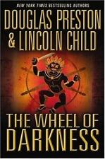Pendergast Ser.: The Wheel of Darkness by Lincoln Child and Douglas Preston (2007, Hardcover)