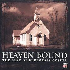 Heaven Bound: Best of Bluegrass Gospel Earl Scruggs, Bill Monron and His Blue G