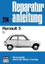 Reparaturanleitung Renault 5 - Renault 5 L / 5 TL!