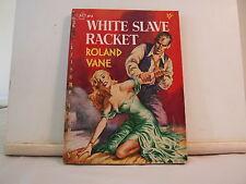 White Slave Racket by Roland Vane VERY RARE Sleaze GGA Vintage Paperback
