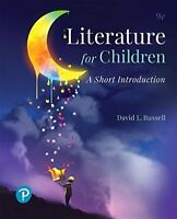 Literature for Children: A Short Introduction (9th Edition) (What's New in Li…