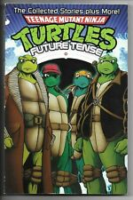 Teenage Mutant Ninja Turtles (TMNT): FUTURE TENSE, TPB, 2009, First Printing
