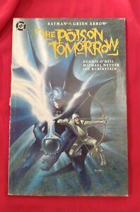 Batman The Poison Tomorrow DC Comics Graphic Novel 1992 Green Arrow