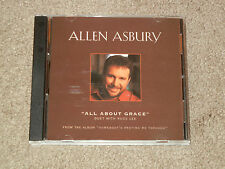 ALLEN ASBURY: All About Grace (CD, Music, Christian, Male, 3-Song Remix)