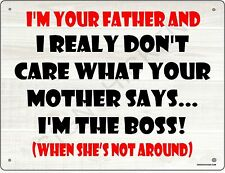 "I""M THE BOSS, man cave, woman cave, wall decor, funny sign, novelty signs, NEW"