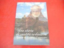 MONICA VANIN: UNA STORIA DI SANTITÀ ORDINARIA. IGNAZIO DA SANTHIÀ, CAPPUCCINO