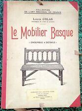 *LE MOBILIER BASQUE*par LOUIS COLAS: MEUBLES ET INTERIEUR DE VILLAS(40 Planches)