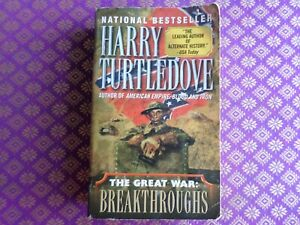 Southern Victory: the Great War: Breakthroughs ~ Turtledove alternate history pb