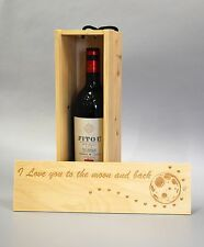 I love you to the moon and back Wooden Wine / Spirit / Champagne Box