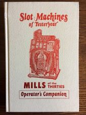 SLOT MACHINES OF YESTERDAY MILLS of the thirties. BOOK