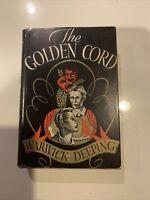 The Golden Cord, HC Novel by Warwick Deeping October 1935