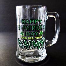 Mug Happy St Patricks Day and All That Blarney Glass Tankard Papel Freelance
