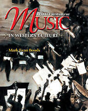 A Brief History of Music in Western Culture-ExLibrary