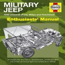 Military Jeep: 1940 Onwards Book (Ford, Willys and Hotchkiss) by Pat Ware