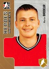 2005-06 In The Game Heroes and Prospects Hockey Card Series One Pick From List