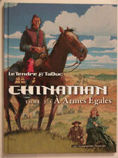 CHINAMAN  ** TOME 2 A ARMES EGALES  ** EO COMME NEUF  TADUC/LE TENDRE