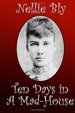 FREE 2 DAY SHIPPING: Ten Days in a Mad-House (Paperback)