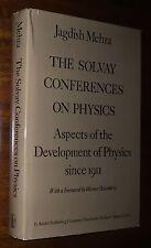 Mehra Solvay Conference Physics HC/DJ Bohr Einstein Quantum Mechanics Dirac