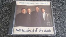 THE ROBERT CRAY BAND Don't Be Afraid Of The Dark CD MERCURY WEST GERMAN PRESSING