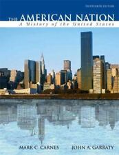 The American Nation: A History of the United States, Combined Volume (13th
