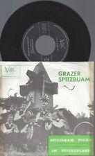 """7""""  Grazer Spitzbuam--Spitzbuam Polka--Im Steirerland"""
