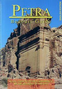 Petra Bedouin Guide: Petra's Monuments by the Bedouins of the City