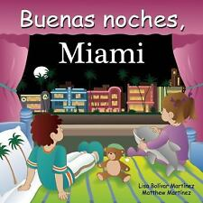 Buenas noches, Miami (Good Night Our World series) (Spanish Edition)-ExLibrary