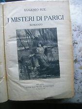 EUGENIO SUE: I MISTERI DI PARIGI. ROMANZO - SONZOGNO EDITORE, INIZIO '900