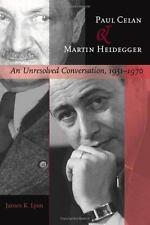Paul Celan and Martin Heidegger: An Unresolved Conversation, 1951–1970, Lyon, Ja