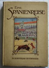 Klein - Eine Spanienreise - Werbung Fa. Klein,Schanzlin &Becker,Frankenthal,1908