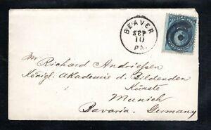 1877 Fancy Cancel Beaver, PA. Sep. 10th, Sc #179 to Bavaria, Germany