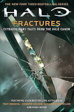 Halo: Fractures, Tobias S. Buckell, Christie Golden, Kevin Grace, Morgan Lockhar