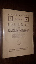 JOURNAL DE RASKOLNIKOFF - Dostoïevski 1927 - Ex. Num. Velin Alfa