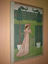 A FLORAL FANTASY IN AN OLD ENGLISH GARDEN. WALTER CRANE 1899 1st EDITION. HB