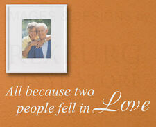 Wall Decal Quote Sticker Vinyl Art Large All Because Two People Fell in Love L30