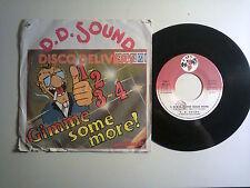 """D.D.Sound /1,2,3,4... Gimme Some More – Disco Vinile 45 giri 7"""" (Stampa Italia)"""