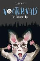 The Ominous Eye: The Nocturnals Book 2-ExLibrary